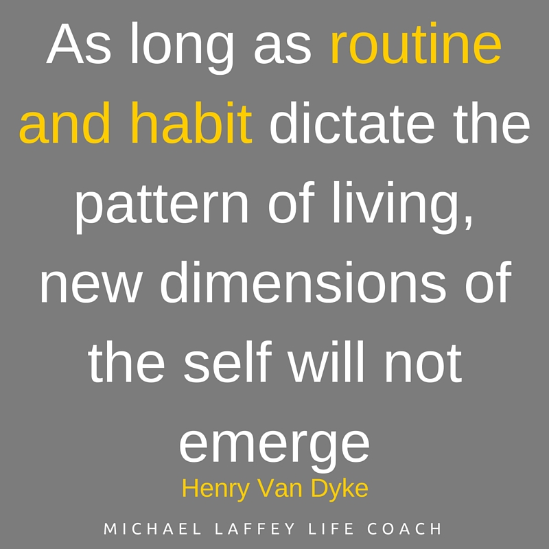 Habit - routine and habit - new dimensions of self