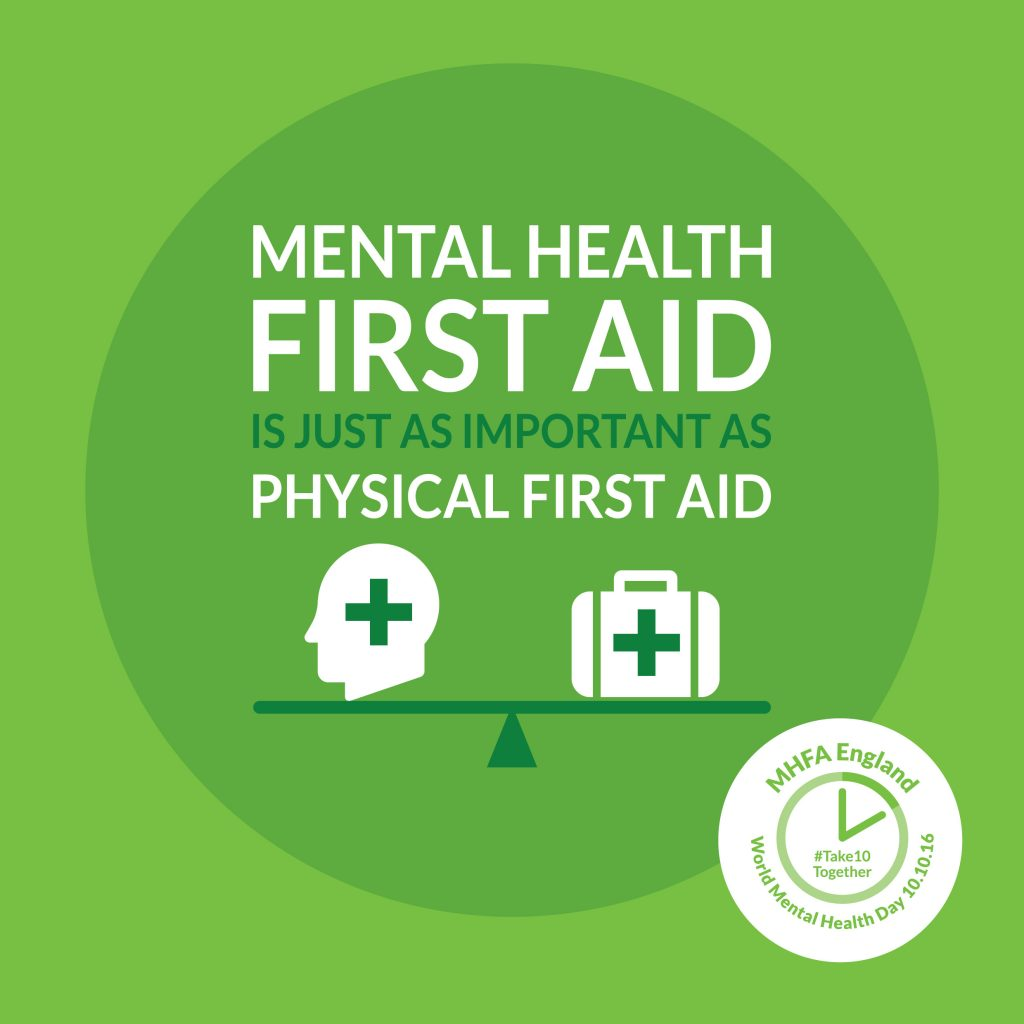 mhfa, world mental health day, mental health, mental wellbeing, health, wellbeing, take10